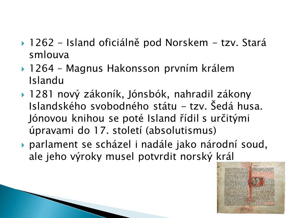 1262 - Island oficiálně pod Norskem - tzv. Stará smlouva