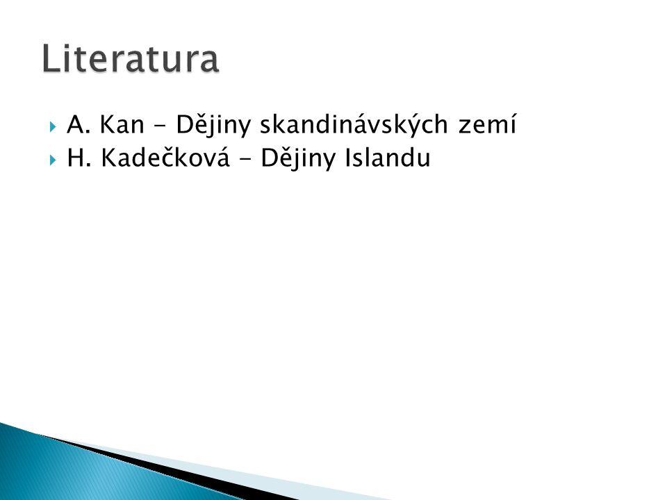 Literatura A. Kan - Dějiny skandinávských zemí