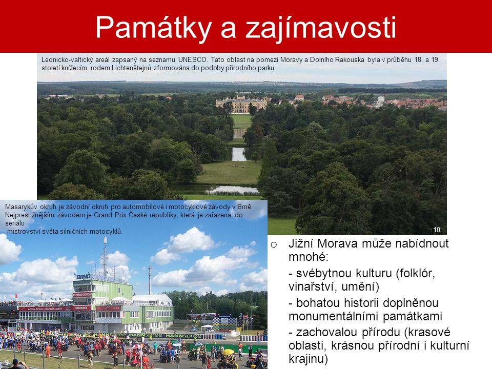 Památky a zajímavosti Jižní Morava může nabídnout mnohé: