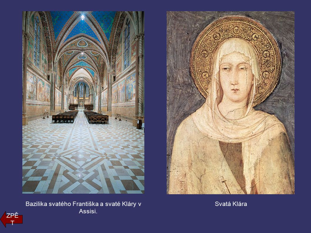 Bazilika svatého Františka a svaté Kláry v Assisi.