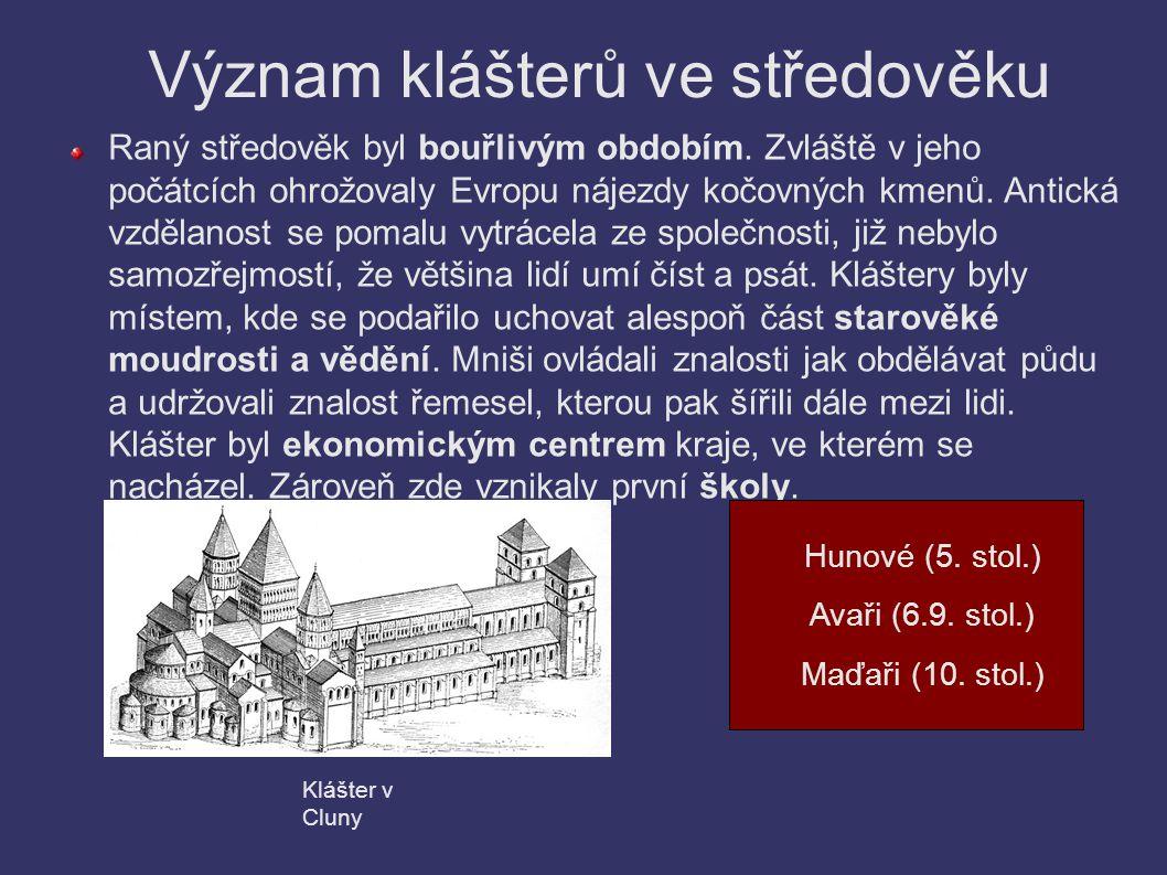 Význam klášterů ve středověku
