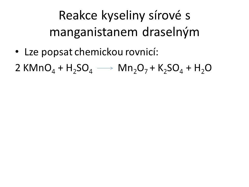 Reakce kyseliny sírové s manganistanem draselným