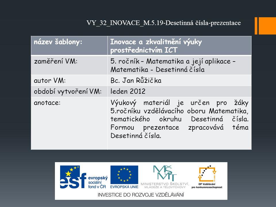 VY_32_INOVACE_M.5.19-Desetinná čísla-prezentace