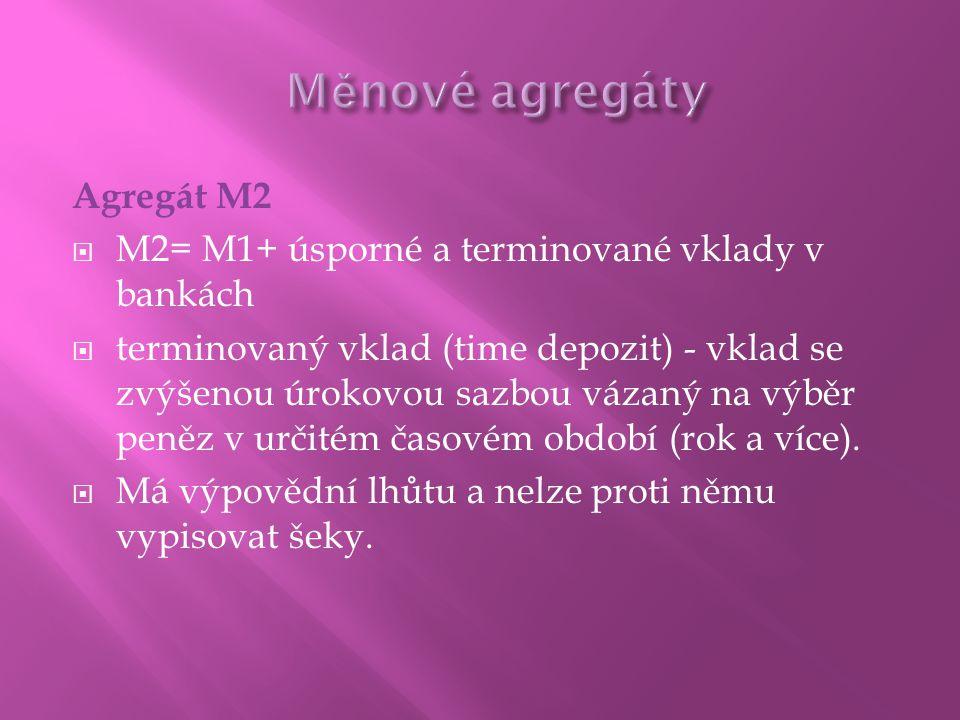 Měnové agregáty Agregát M2