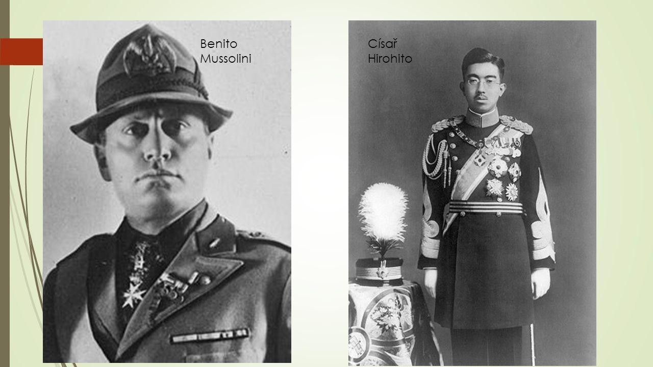 Benito Mussolini Císař Hirohito