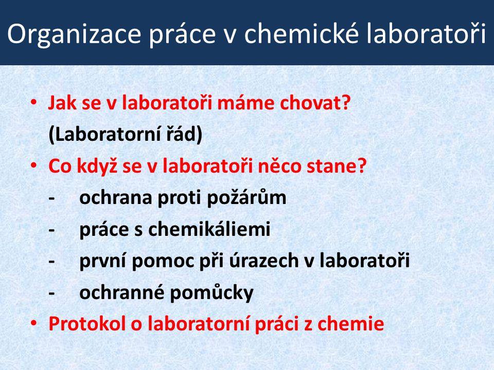 Organizace práce v chemické laboratoři