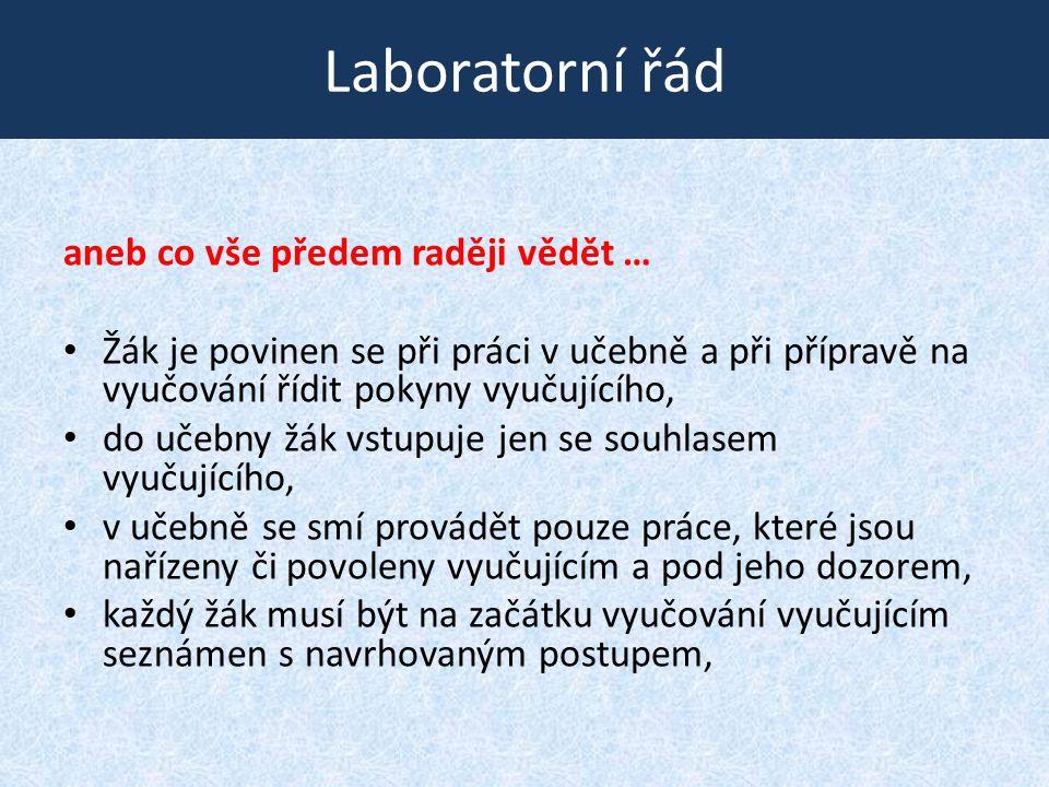 Laboratorní řád aneb co vše předem raději vědět …