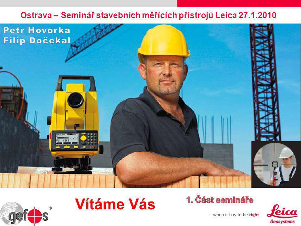 Ostrava – Seminář stavebních měřících přístrojů Leica 27.1.2010