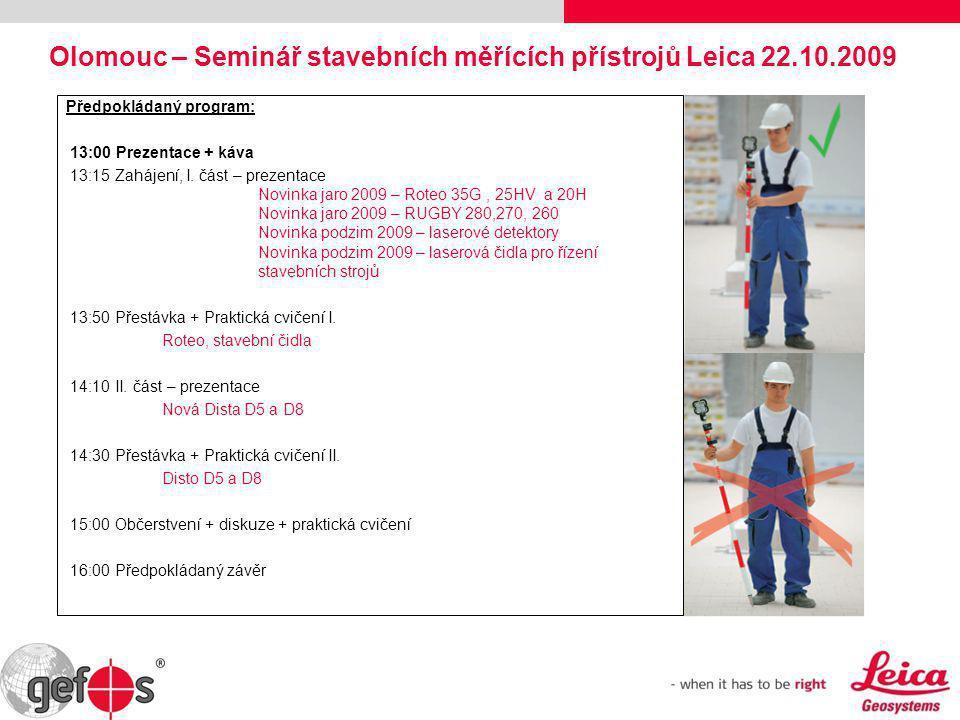Olomouc – Seminář stavebních měřících přístrojů Leica 22.10.2009