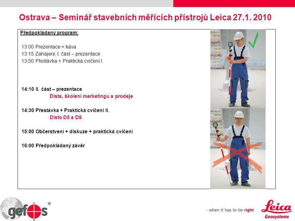 Ostrava – Seminář stavebních měřících přístrojů Leica 27.1. 2010