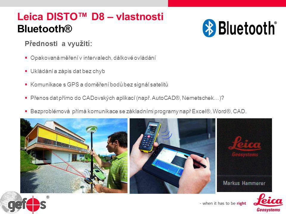 Leica DISTO™ D8 – vlastnosti Bluetooth®