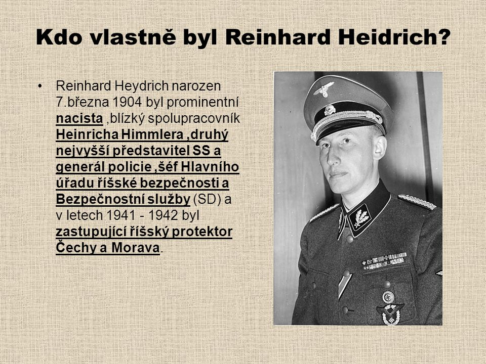 Kdo vlastně byl Reinhard Heidrich