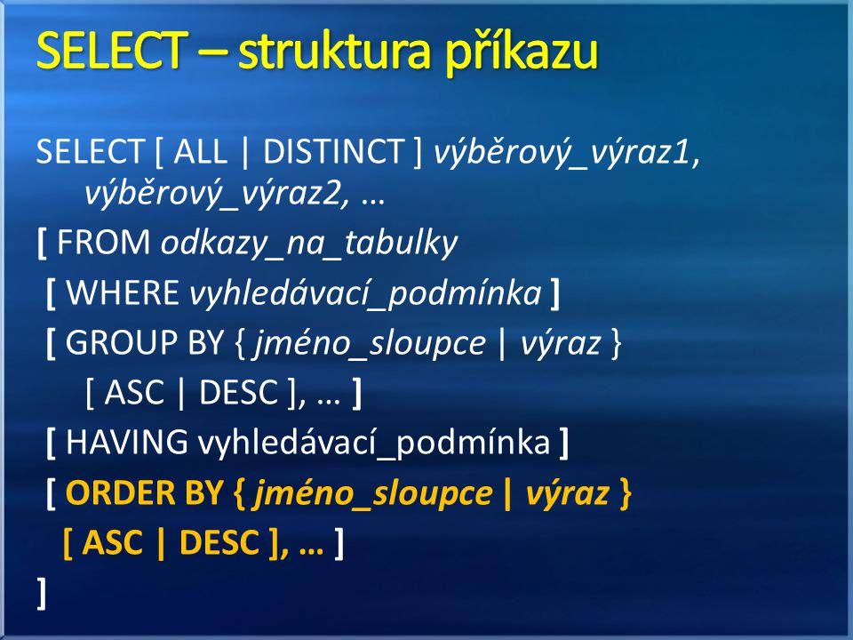 SELECT – struktura příkazu
