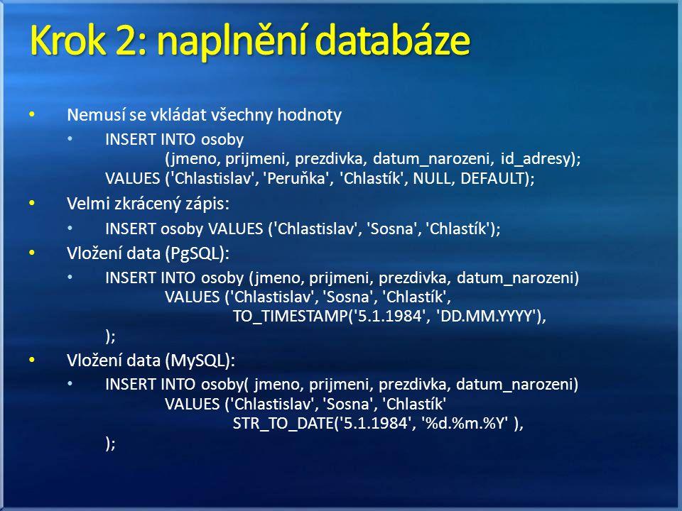 Krok 2: naplnění databáze