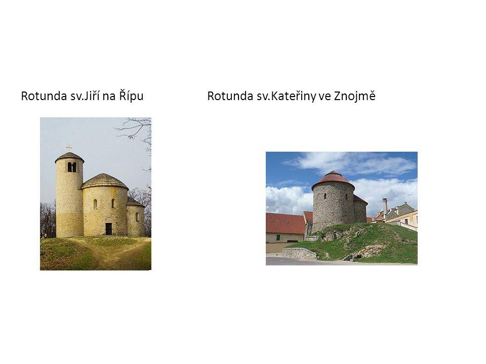 Rotunda sv.Jiří na Řípu Rotunda sv.Kateřiny ve Znojmě