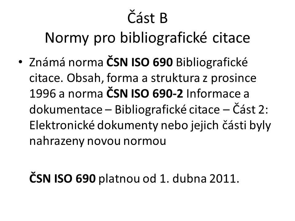 Část B Normy pro bibliografické citace