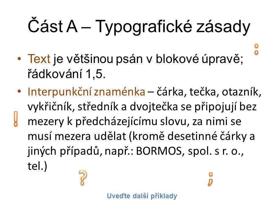 Část A – Typografické zásady