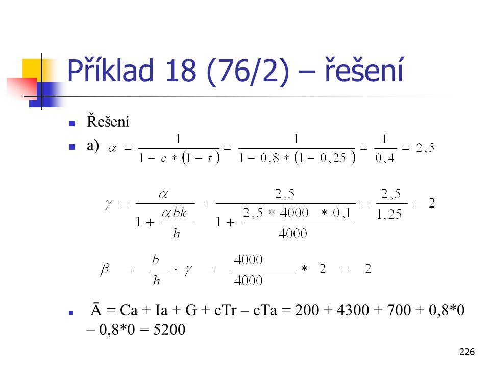 Příklad 18 (76/2) – řešení Řešení a)