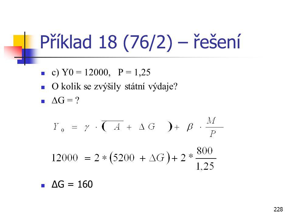 Příklad 18 (76/2) – řešení c) Y0 = 12000, P = 1,25