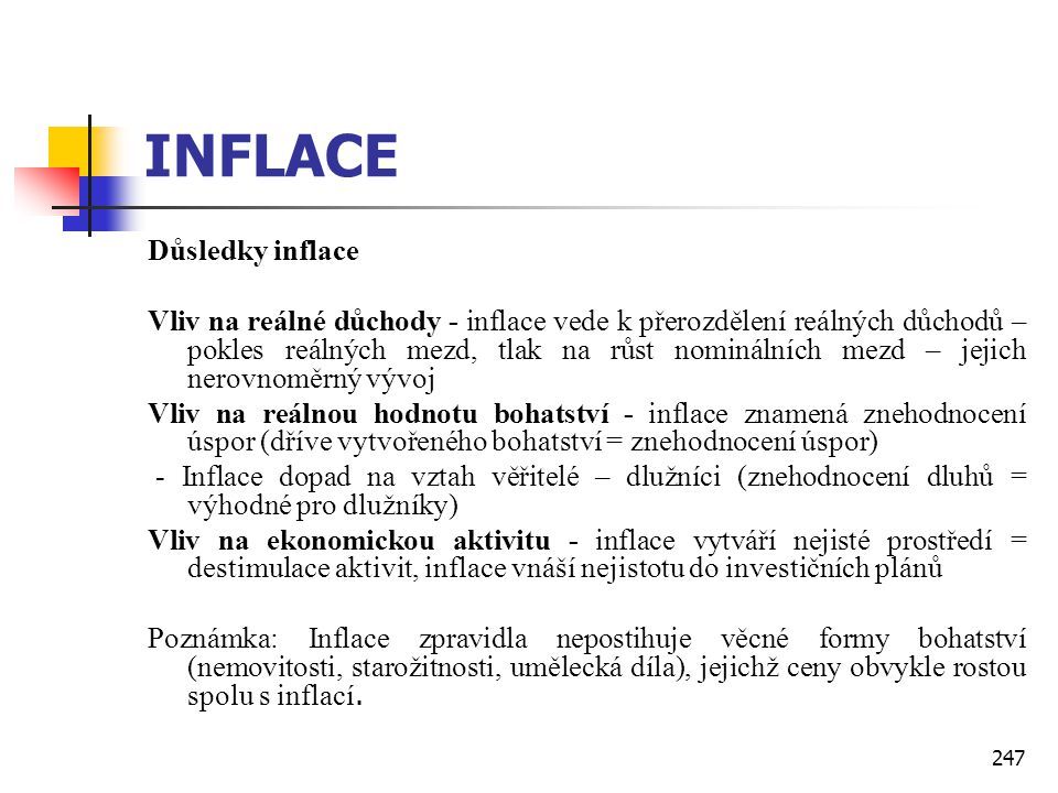 INFLACE Důsledky inflace
