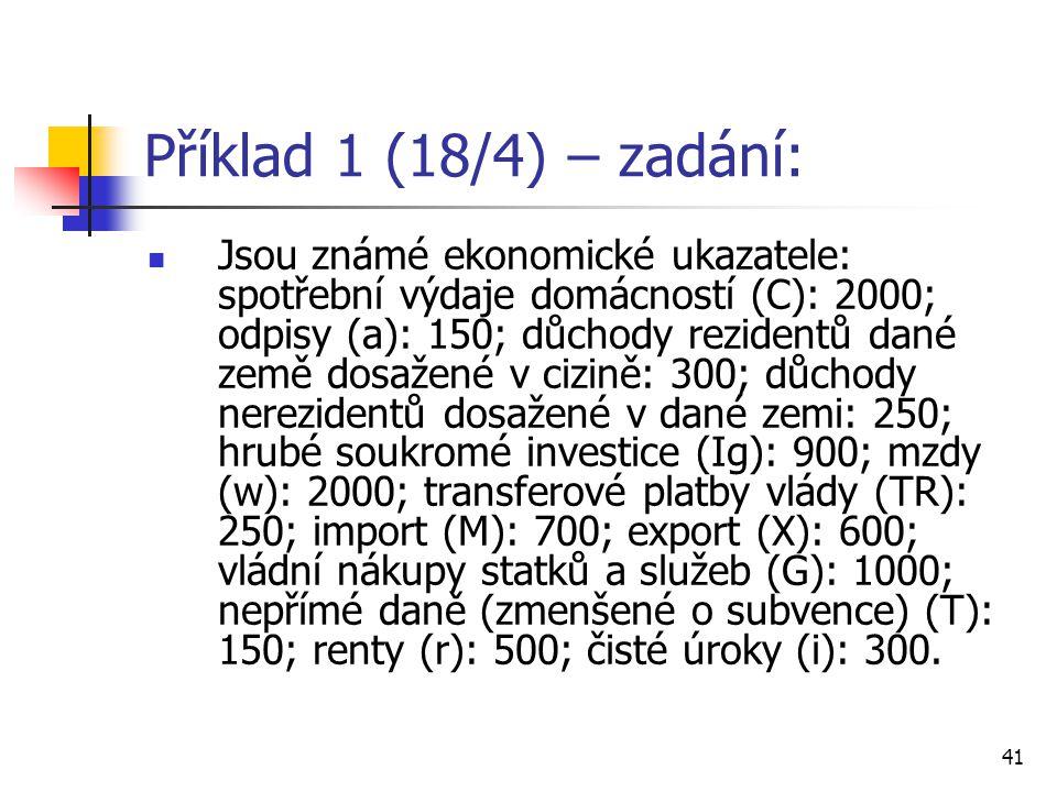 Příklad 1 (18/4) – zadání: