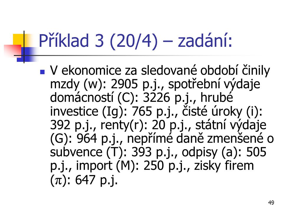 Příklad 3 (20/4) – zadání: