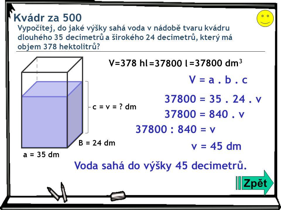 Voda sahá do výšky 45 decimetrů. Zpět