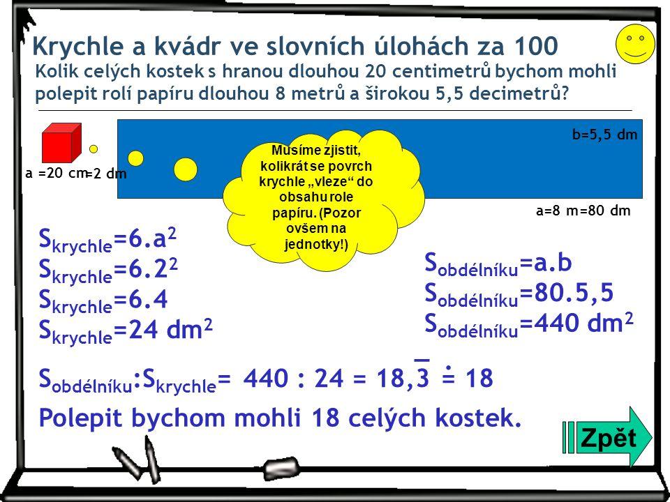 Krychle a kvádr ve slovních úlohách za 100