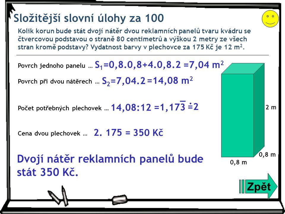 Složitější slovní úlohy za 100
