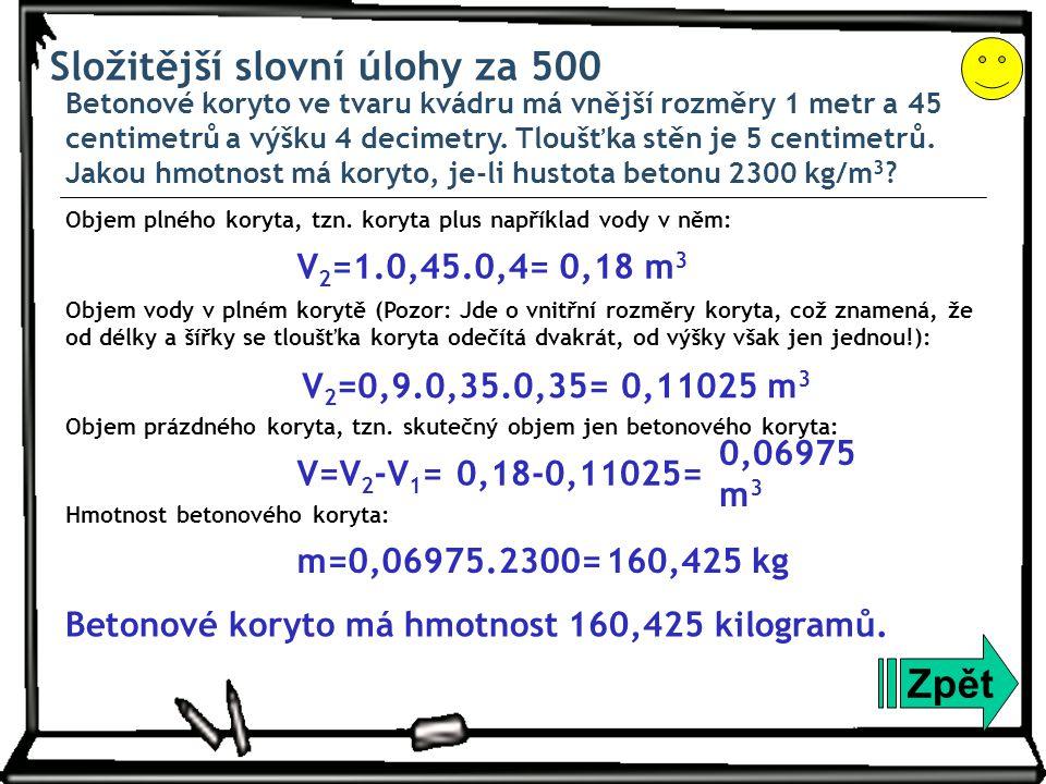 Složitější slovní úlohy za 500