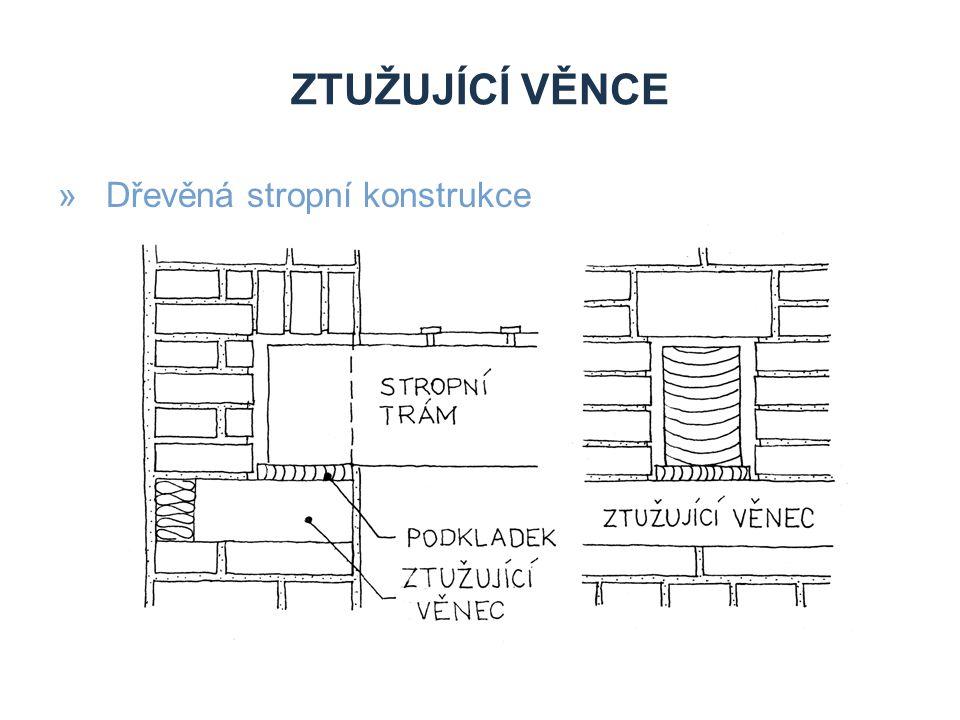 Ztužující věnce Dřevěná stropní konstrukce