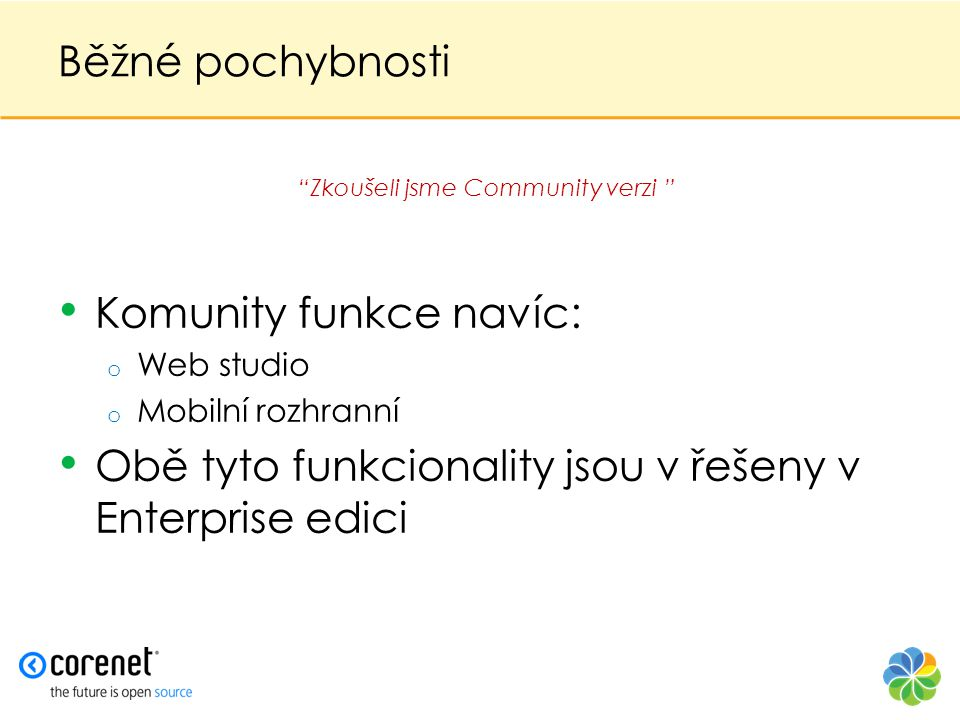 Zkoušeli jsme Community verzi