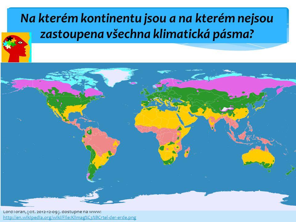 Na kterém kontinentu jsou a na kterém nejsou zastoupena všechna klimatická pásma