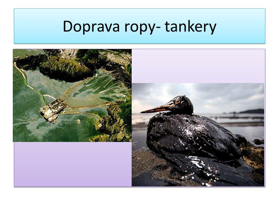 Doprava ropy- tankery