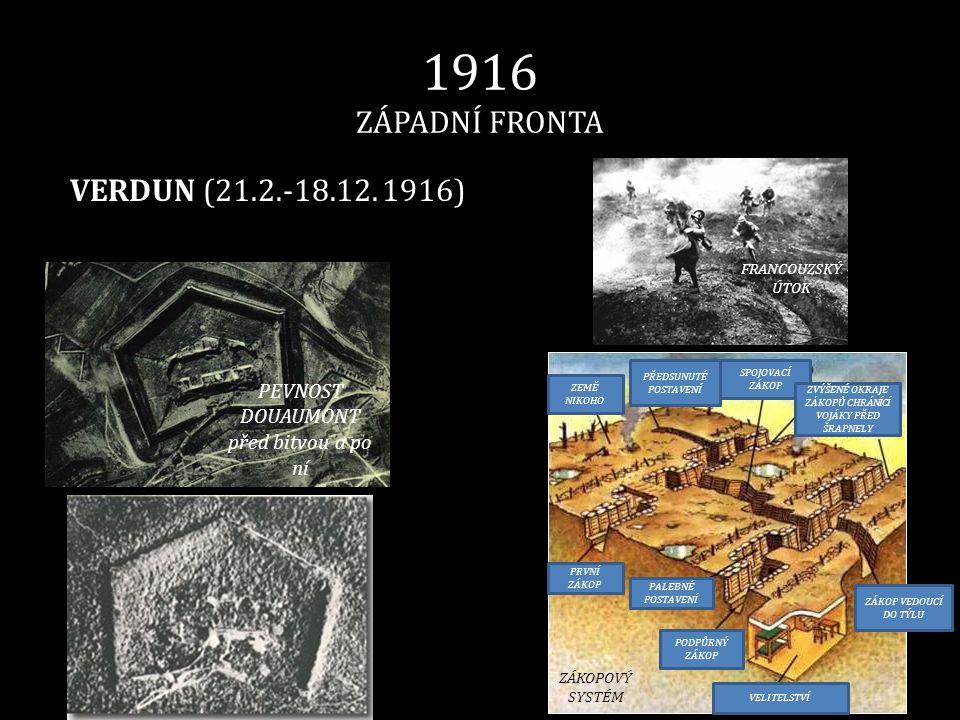 1916 ZÁPADNÍ FRONTA VERDUN (21.2.-18.12. 1916)