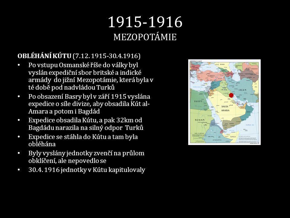 1915-1916 MEZOPOTÁMIE OBLÉHÁNÍ KÚTU (7.12. 1915-30.4.1916)