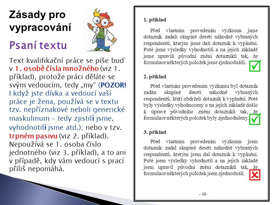    Zásady pro vypracování Psaní textu
