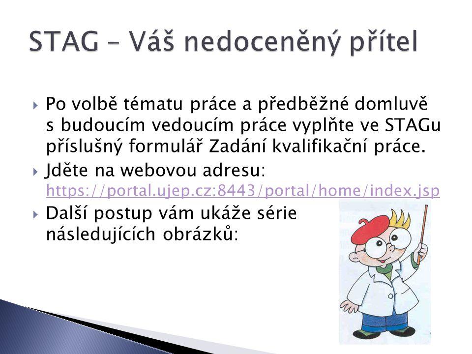 STAG – Váš nedoceněný přítel