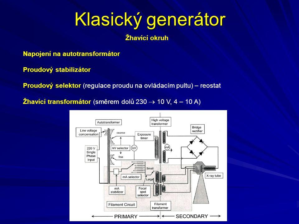 Klasický generátor Žhavící okruh Napojení na autotransformátor