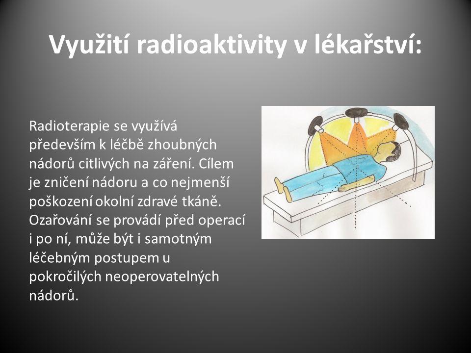 Využití radioaktivity v lékařství: