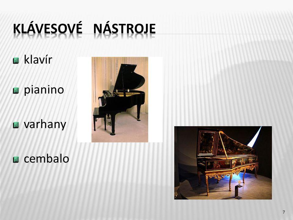 Klávesové nástroje klavír pianino varhany cembalo