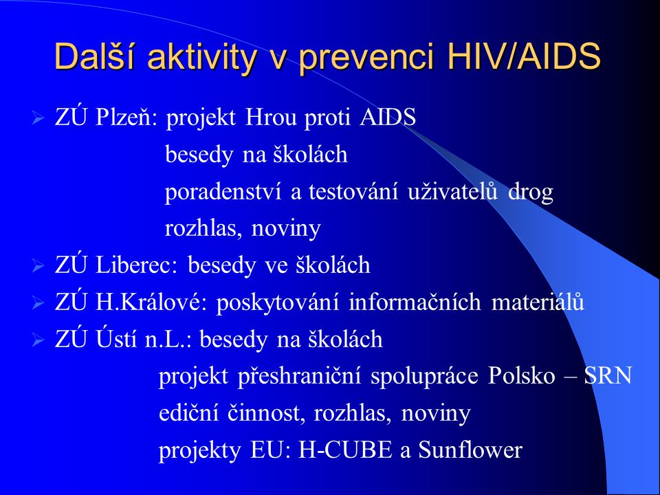 Další aktivity v prevenci HIV/AIDS