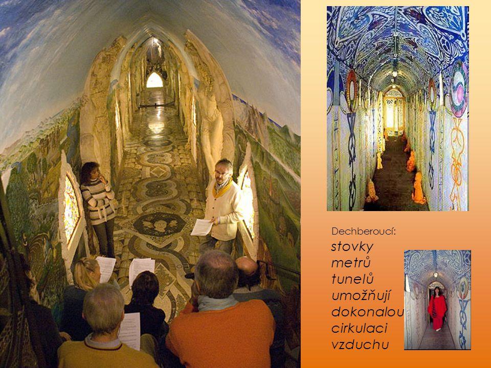 tunelů umožňují dokonalou cirkulaci vzduchu