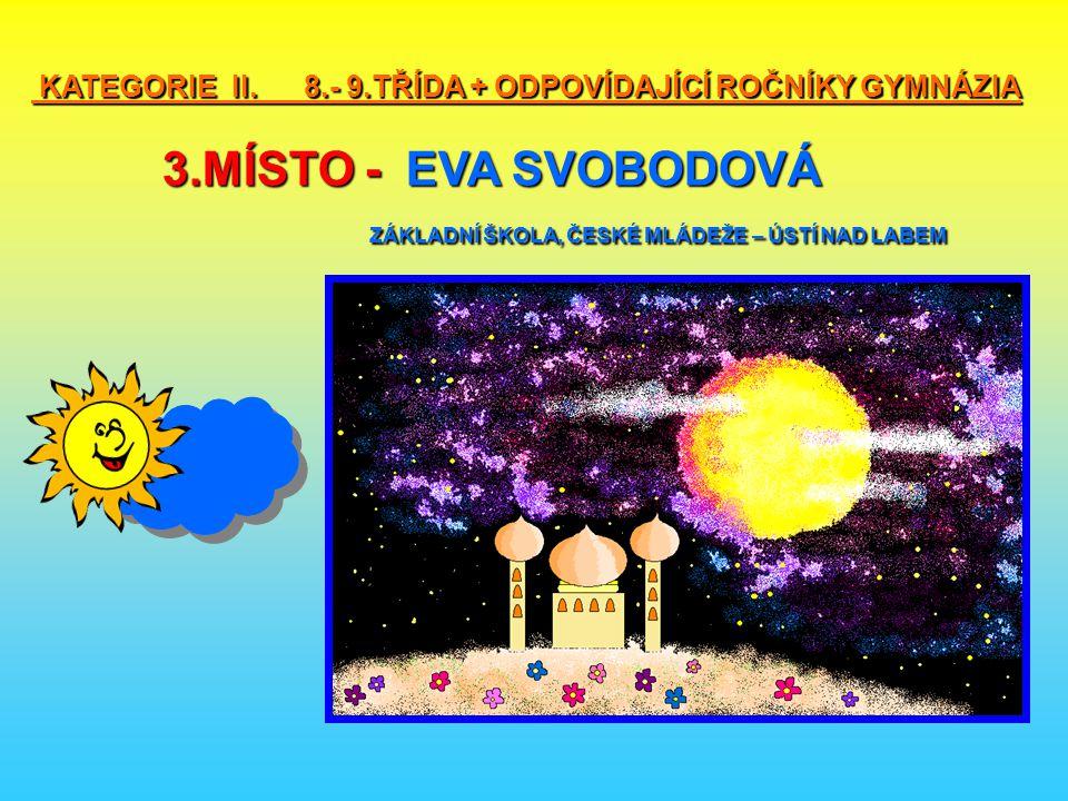 KATEGORIE II. 8. - 9. TŘÍDA + ODPOVÍDAJÍCÍ ROČNÍKY GYMNÁZIA 3