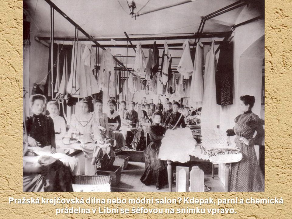 Pražská krejčovská dílna nebo módní salon