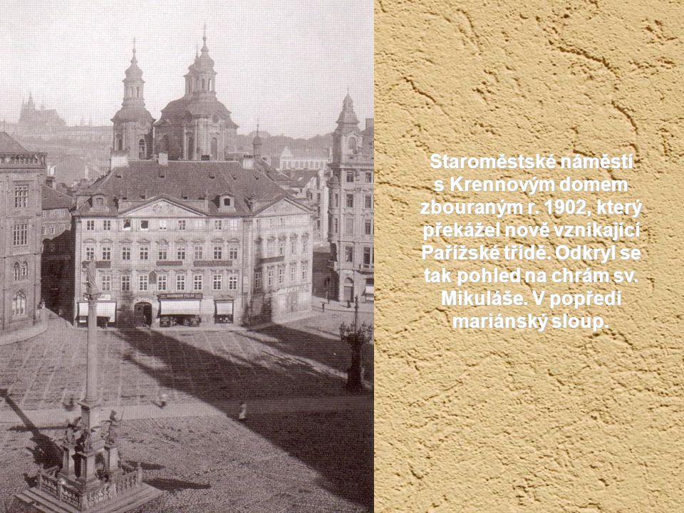 Staroměstské náměstí s Krennovým domem zbouraným r