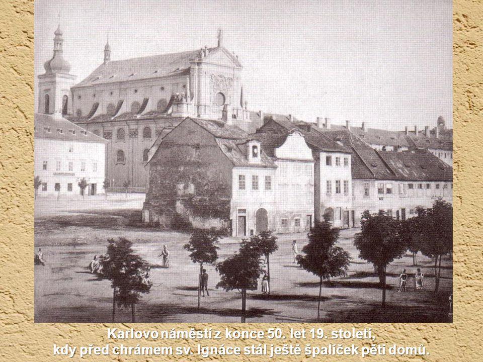 Karlovo náměstí z konce 50. let 19. století, kdy před chrámem sv