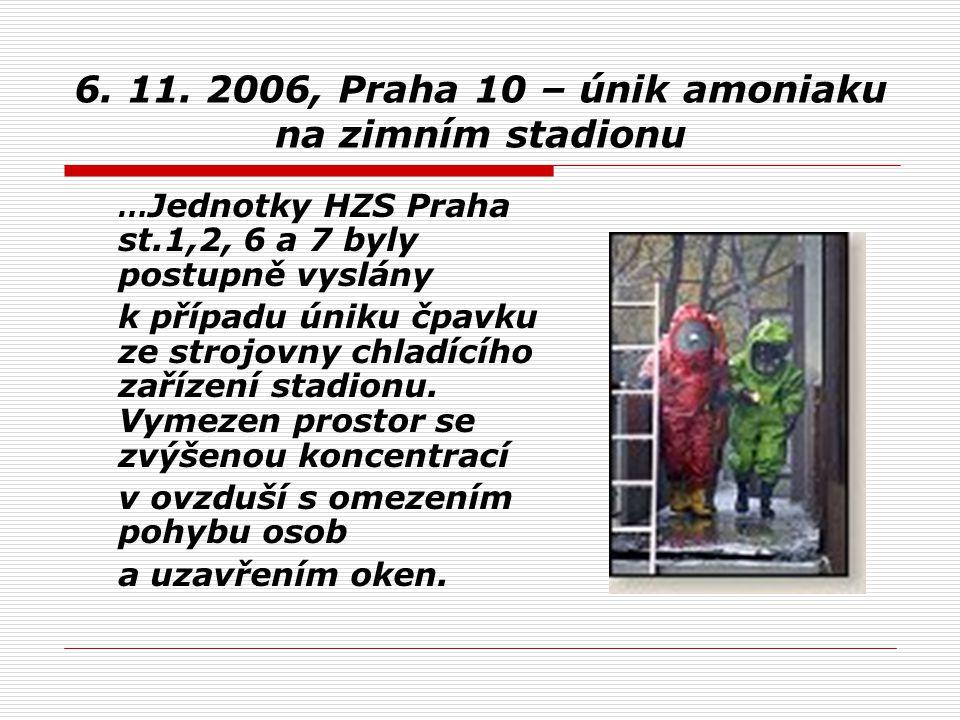 6. 11. 2006, Praha 10 – únik amoniaku na zimním stadionu
