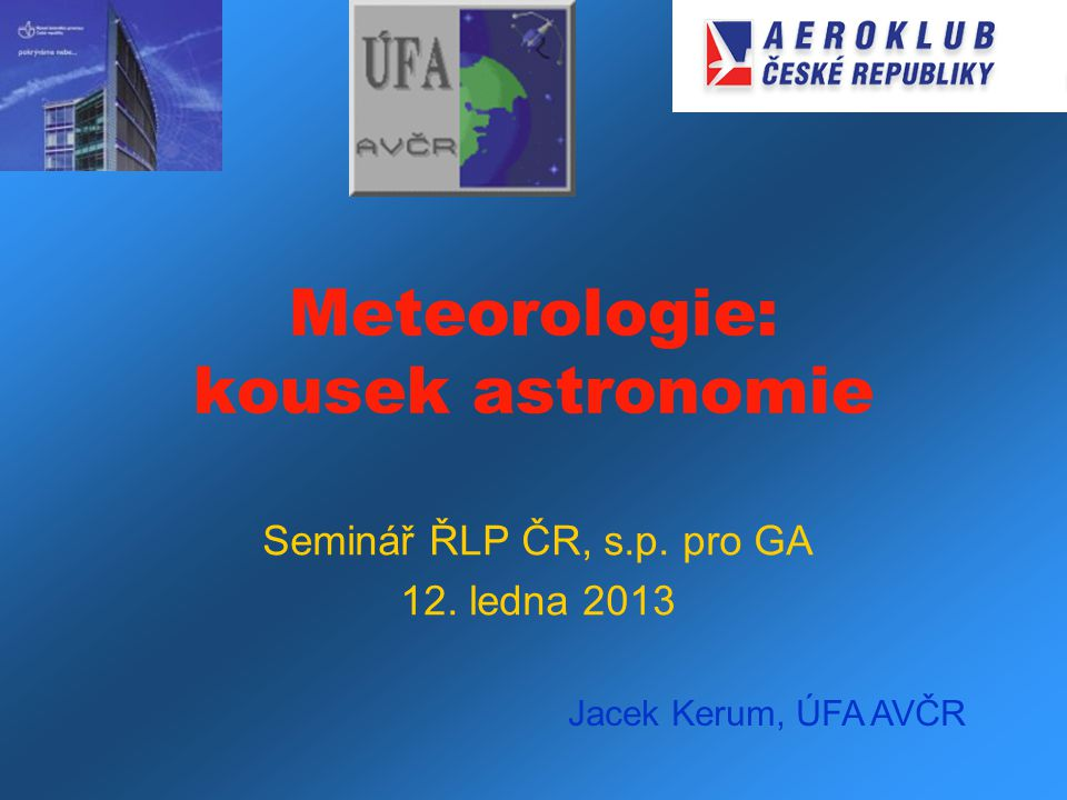 Meteorologie: kousek astronomie