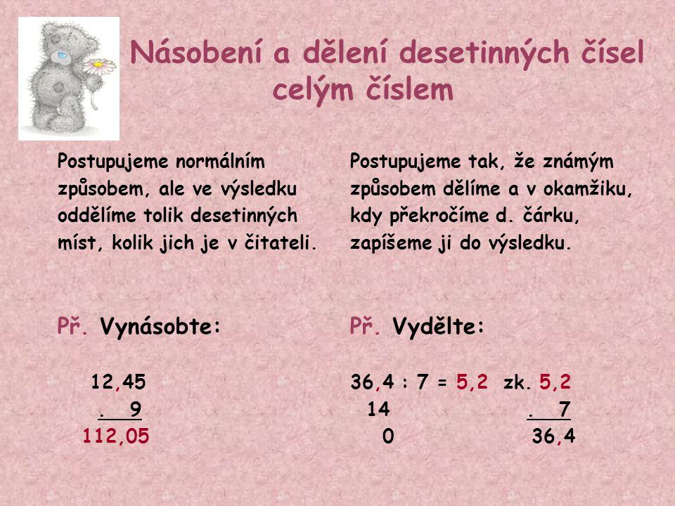 Násobení a dělení desetinných čísel celým číslem